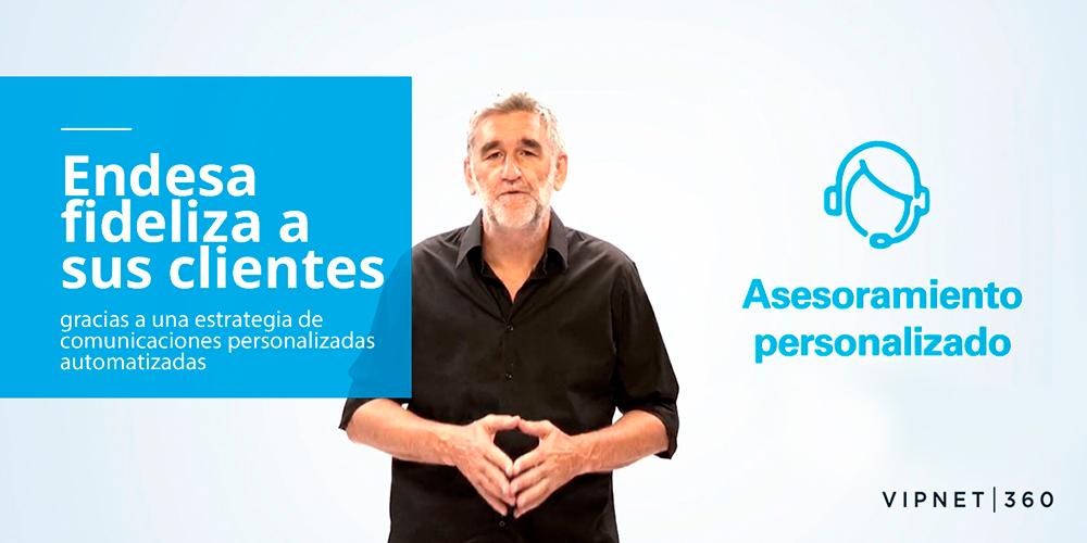 VIPNET360_ENDESA_VIDEOS-PERSONALIZADOS